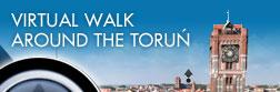 Virtual walk around the Torun